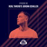 90: Real Thread's Jordan Schiller