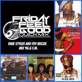 Friday Feel Good Quick Mix ~ Livin' It Up Old School