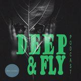 Sami Wentz - Deep & Fly Podcast #Episode13