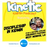 Discipleship in Kidmin with Ryan and Cheyenne Copeland #29