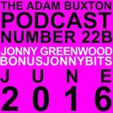 EP.22B - JONNY GREENWOOD (BONUSJONNYBITS)