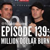 EPISODE 139: MILLION DOLLAR BURN
