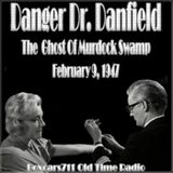 Danger Doctor Danfield - The Ghost Of Murdock Swamp (02-09-47)