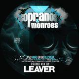 DJ Leaver Promo Mix - Sopranos & Monroes #GoHardOrGoOldskool