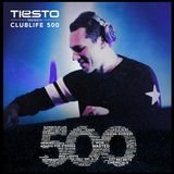 Tiësto presents Clublife 500 (Live Set)