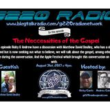 Ep# 260 The Necessities of the Gospel