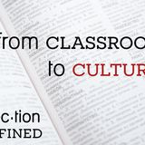 Connection Redefined #3: From Classroom to Culture (Audio)