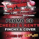 SOPRANOS vs ACCELERATION Valentines Special Promo CD Ft. DJ Cheeze & Kenty - MC Finchy & Cover