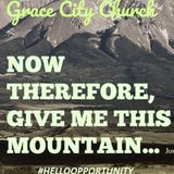 Now therefore give me this mountain - Audio