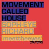 DJ Soph-eye Richard - Movement Called House - Afro/Deep Mix