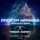 Andrew Manning - TranceLife Radio 097