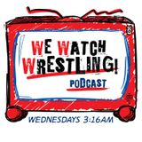 WeWatchWrestling Issue #208 LIVE IN BROOKLYN