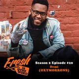 Episode #48: Demi (OXYMORRONS)