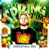 It's A Spring T'ing - Dancehall Mix 2017 [explicit]