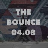 THE BOUNCE - 04 AUGUST 2017