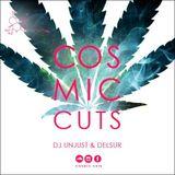 Cosmic Cuts Show 420