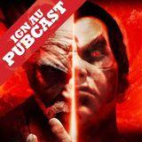 IGN AU Pubcast : IGN Happy Hour - Tekken 7 Special