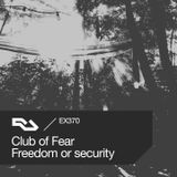 EX.370 Club of Fear / Freedom or security - 2017.09.07