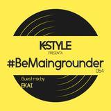 #BeMaingrounder 054 - Guest Mix By Ekai (Baumhaus)