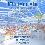 #36 Mascota, D-Trax, Hammer - INMOTION Day Live @ Bedroom Beach (10 Aug 2017)