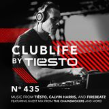 ClubLife By Tiësto Podcast 435 - First Hour