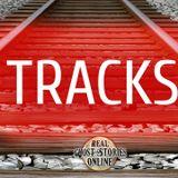 Tracks   Haunted, Paranormal, Supernatural