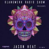Klangwerk Radio Show - EP014 - Jason Heat