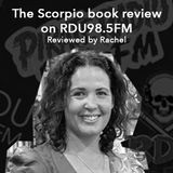 Scorpio Book review with Rachel – August 9th