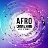 AFRO CONNEXION by Dj R'AN