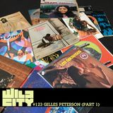 Wild City #123 - Gilles Peterson (Part 1)