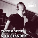 EP79 TROPICAL VELVET PODCAST MIXED BY NICK STANDEN