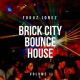Brick City Bounce House - Vol II