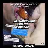 Neighborhood Watch Program #26 - July 27th, 2017