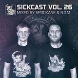 Sickcast Vol. 26 by Spookane & N.D.M