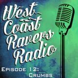 Episode #12: Crumbs