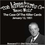 The Adventures Of Nero Wolf - The Killer Cards (01-12-51)