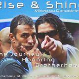 Rise & Shine - Mix by Damadmedic - 4.5Hrs