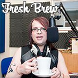 Fresh Brew Podcast Show #99