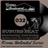SUBURB BEAT - 032 - KROME UNLIMITED SERIES