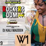 ROCKERS ROOM - REGGAE PODCAST - 9 - DJ KALI MADDEN
