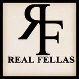 Real Fellas