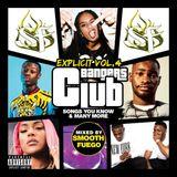 Explicit Club Bangers Vol. 4 - RnB, Hip-Hop, Grime
