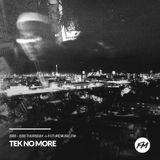 Tek No More - 21.09.2017 w/ Spin Fidelity