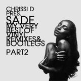 CHRISSI D pres SADE PART2 - BEST OF VINYL DEEPHOUSE MIXES