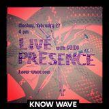 Live Presence w/ Kayla Guthrie & Guido - Febuary 22nd 2017