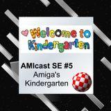 AMIcast SE5 - Kindergarten