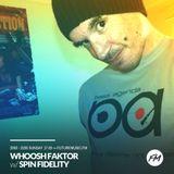 Whoosh Faktor - 17.09.2017 w/ Spin Fidelity