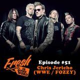 Episode #51: Chris Jericho (WWE / Fozzy)