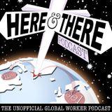 Here & (T)here Podcast S03E18 - For He's A Jolly Good Feller - June 16, 2017