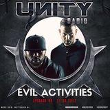 UNITY RADIO Episode #49 Evil Activities (31-08-2017)